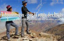 Sur la route des Incas