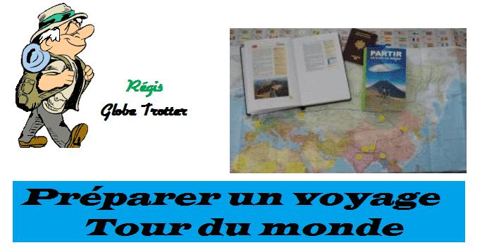 Préparer un voyage tour du monde