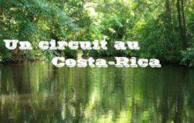 Costa Rica pour vivre une expérience hors du commun