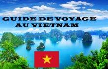 Guide de voyage au Vietnam