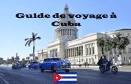 Guide de voyage à Cuba