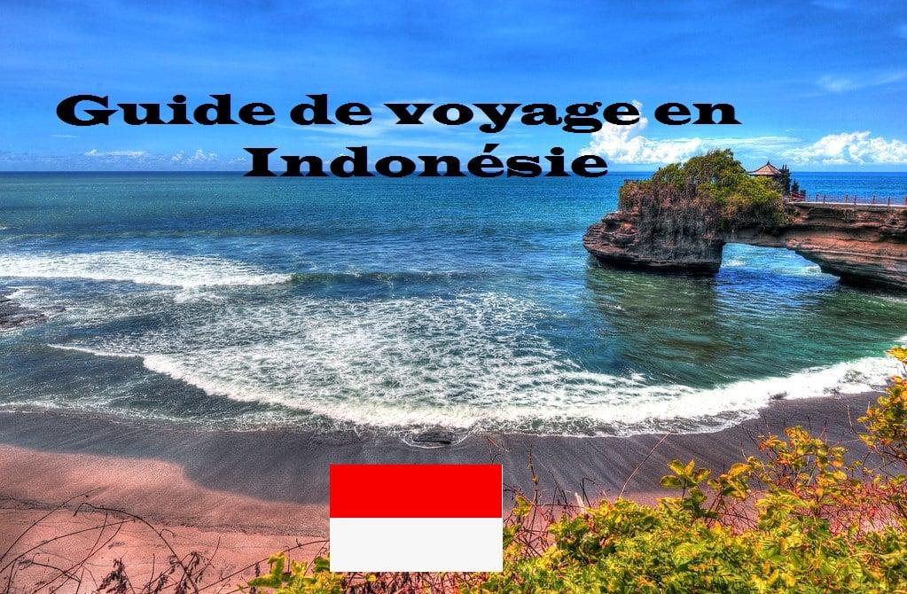 Guide de Voyage en Indonésie