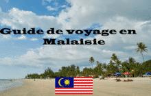 Guide de voyage en Malaisie