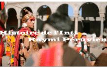 Histoire de l'Inti Raymi Péruvien