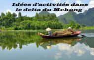 Idées d'activités dans le Delta du Mékong