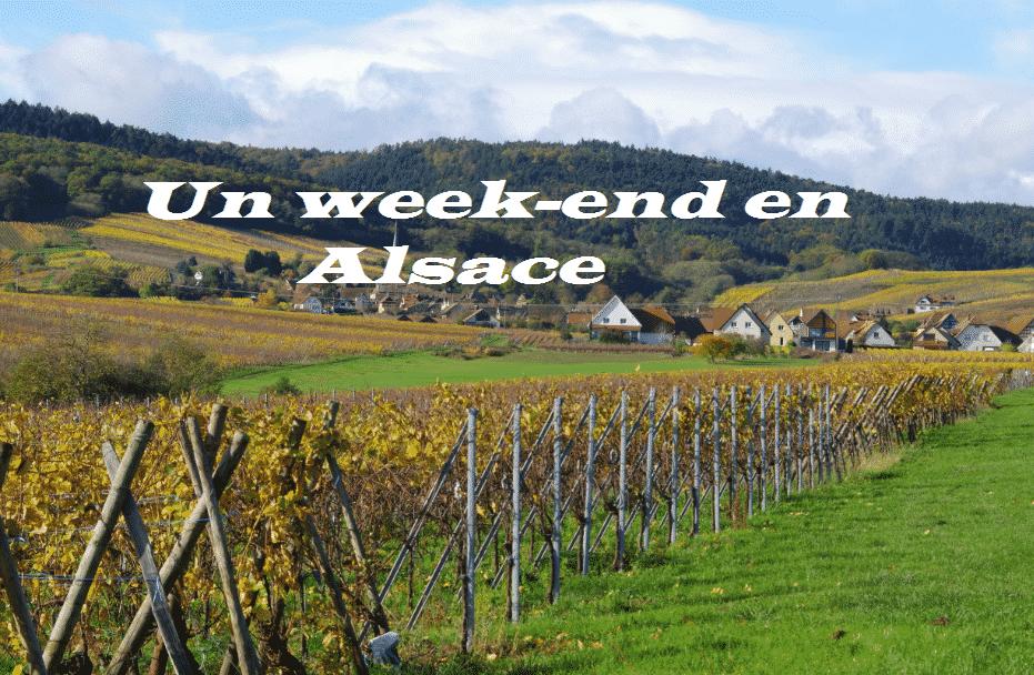 Un week-end en Alsace