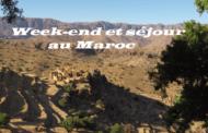 Week-end et séjour au Maroc