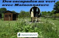 Des escapades au vert avec Maisonnature