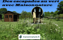 Maisonnature des escapades au vert