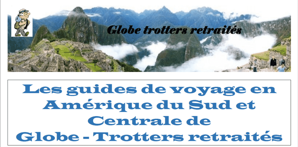 guides Amérique du Sud et Centrale