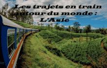 Les trajets en train autour du monde : l'Asie