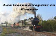 Les trains à vapeur en France