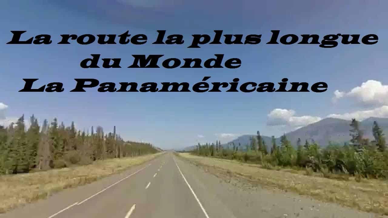 La route la plus longue du monde