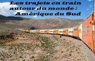 Les trajets en train autour du monde : L'Amérique