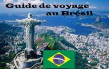 Guide de voyage au Brésil