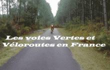 Les Voies vertes et Véloroutes en France