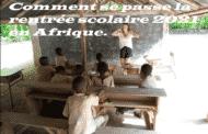Comment se passe la rentrée scolaire 2021 en Afrique