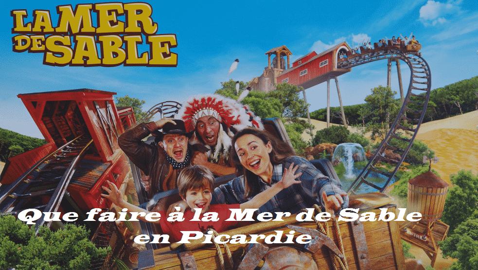 Que faire à la Mer de sable en Picardie